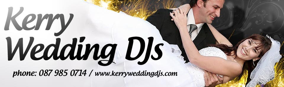 Wedding DJ Kerry Kerry Limerick Waterford and Tipperary